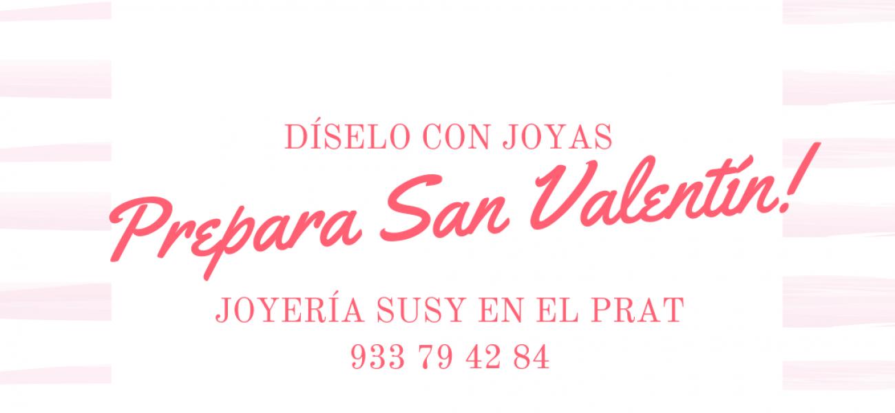 Celebra San Valentín con Joyería Susy del Prat